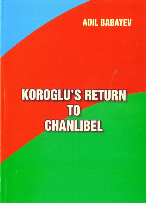 Koroglu return to chanlibel